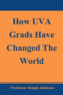 How Uva Grads Have Changed the World
