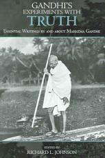 Gandhi s Experiments with Truth PDF