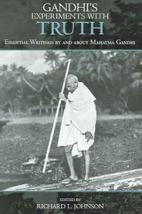 Gandhi s Experiments with Truth Book