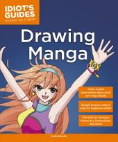 Drawing Manga: Simple Lessons Make It Easy for Beginner Artists