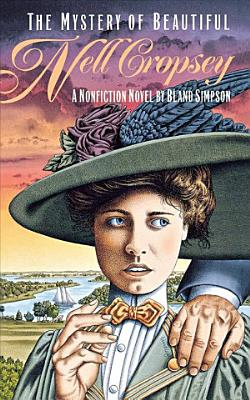 The Mystery of Beautiful Nell Cropsey PDF
