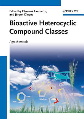 Bioactive Heterocyclic Compound Classes