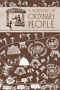 A Prehistory of Ordinary People PDF