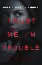 Trust Me  I m Trouble PDF
