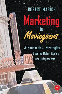 Marketing to Moviegoers PDF