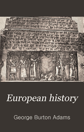 European History: An Outline of Its Development
