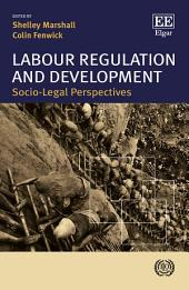 Labour Regulation and Development