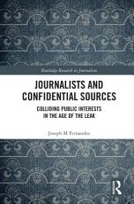 Journalists and Confidential Sources