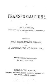 Transformations, by Max Adeler