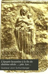 L'épopée byzantine à la fin du dixième siècle ...: ptie. Les porphyrogénètes. Zoé et Théodora (1025-1057)