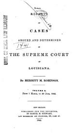 Louisiana Reports: Cases Argued and Determined in the Supreme Court of Louisiana, Volume 49