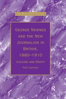 George Newnes and the New Journalism in Britain  1880   1910 PDF