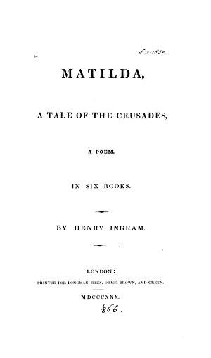 Matilda  a tale of the Crusades  a poem
