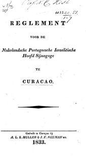 Reglement voor de Nederlandsche Portugeesche Israelitische Hoofd Sijnagoge te Curaçao