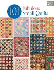 101 Fabulous Small Quilts PDF