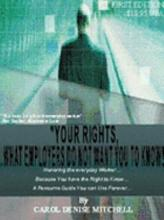 Your Rights  What Employers Do Not Want You to Know PDF