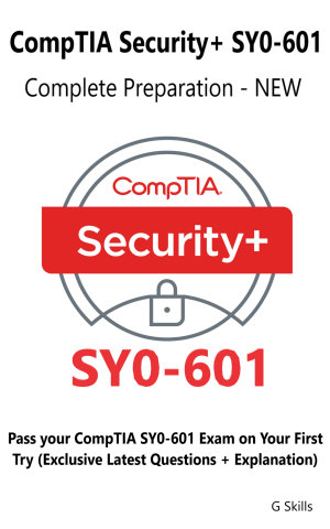 CompTIA Security  SY0 601 Complete Preparation   NEW