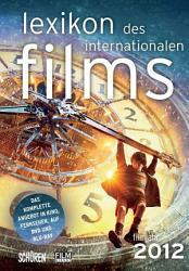 Lexikon des internationalen Films   Filmjahr 2012 PDF