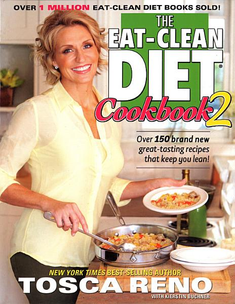 Download The Eat Clean Diet Cookbook 2 Book