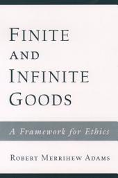 Finite and Infinite Goods: A Framework for Ethics