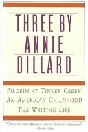Three By Annie Dillard Book PDF