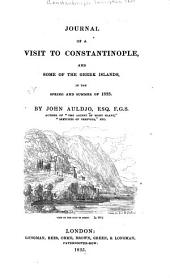 Journal of a Visit to Constantinople: And Some of the Greek Islands, in the Spring and Summer of 1833