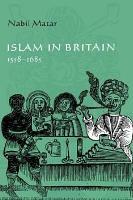 Islam in Britain  1558 1685 PDF