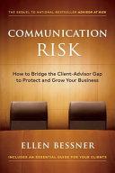 Communication Risk