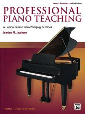 Professional Piano Teaching  Volume 1   Elementary Levels PDF
