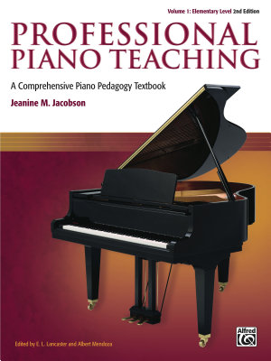 Professional Piano Teaching  Volume 1   Elementary Levels PDF