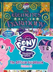 My Little Pony  The Elements of Harmony Vol  II PDF