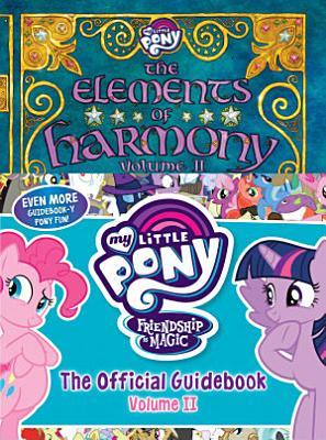 My Little Pony  The Elements of Harmony Vol  II