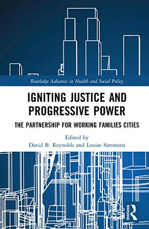 Igniting Justice and Progressive Power PDF