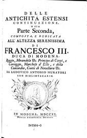 Delle antichita Estensi ed Italiane: Volume 2