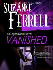 VANISHED: A Romantic Suspense Novel