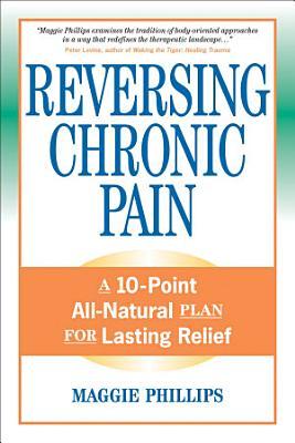 Reversing Chronic Pain