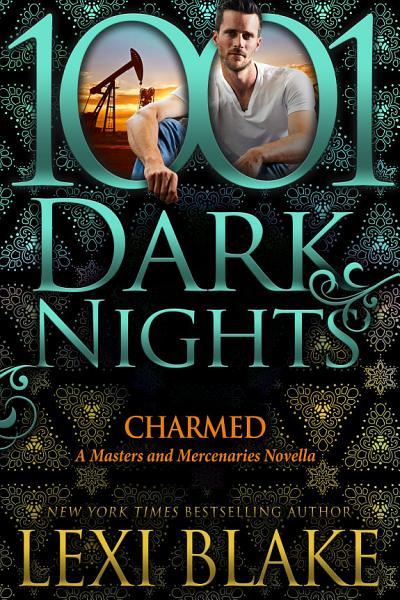 Download Charmed  A Masters and Mercenaries Novella Book
