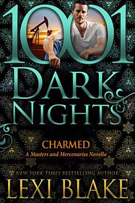 Charmed  A Masters and Mercenaries Novella