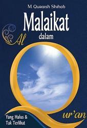 Malaikat dalam al-Qur'an: Yang Halus dan Tak Terlihat