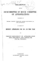 Hearings [March 26, 1908, 60th Congress, 1st Session]: Before Subcommittee in Charge of Deficiency Appropriations for 1908 and Previous Years, on Urgent Deficiency in Appropriation for Armament and Armor for Naval Vessels; [and Letters Regarding Paper for Checks and Drafts].