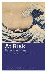 At Risk: Natural Hazards, People's Vulnerability and Disasters, Edition 2