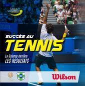 Succès en Tennis: La Science derrière les Performance