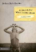 Finding Faith   A Search for What Makes Sense PDF