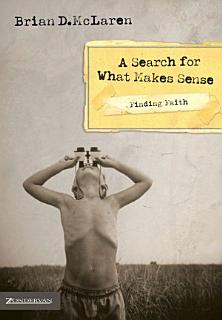 Finding Faith   A Search for What Makes Sense Book