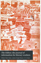 The Editor; the Journal of Information for Literary Workers: Volumes 27-28