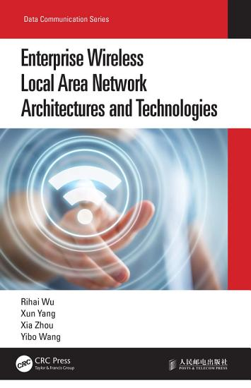 Enterprise Wireless Local Area Network Architectures and Technologies PDF