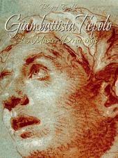 Giambattista Tiepolo: 146 Master Drawings