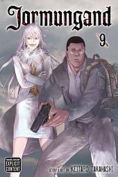 Jormungand: Volume 9