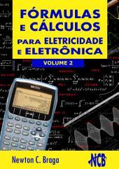 Fórmulas e Cálculos Para Eletricidade e Eletrônica -