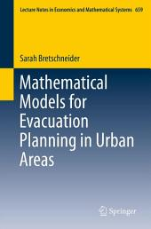 Mathematical Models for Evacuation Planning in Urban Areas